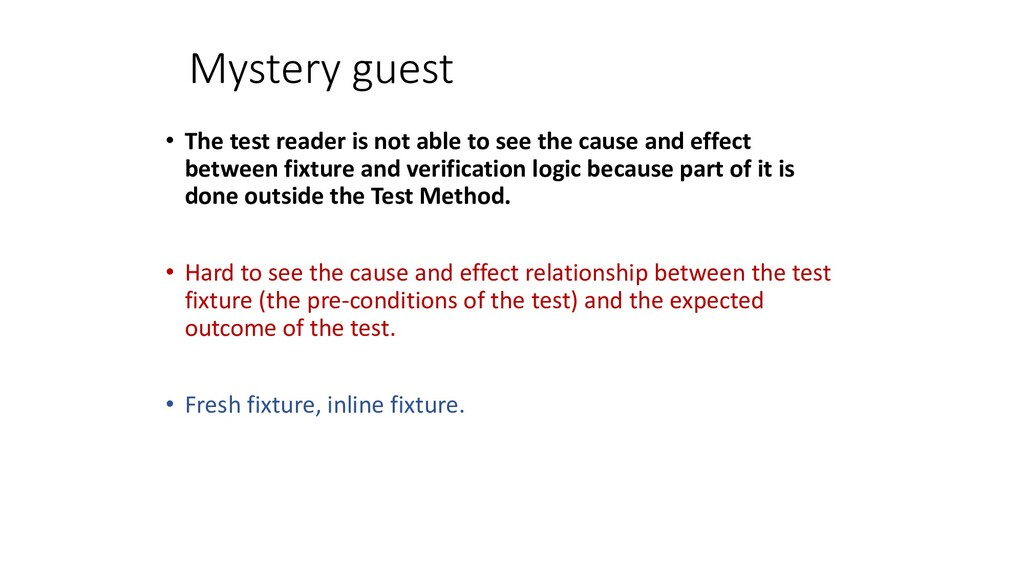 Mystery guest • The test reader is not able to ...