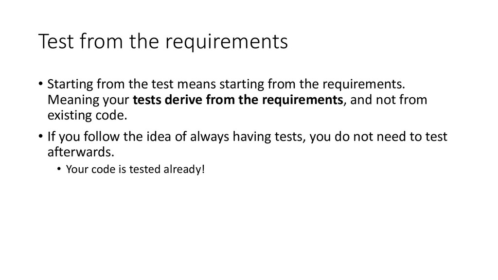 Test from the requirements • Starting from the ...