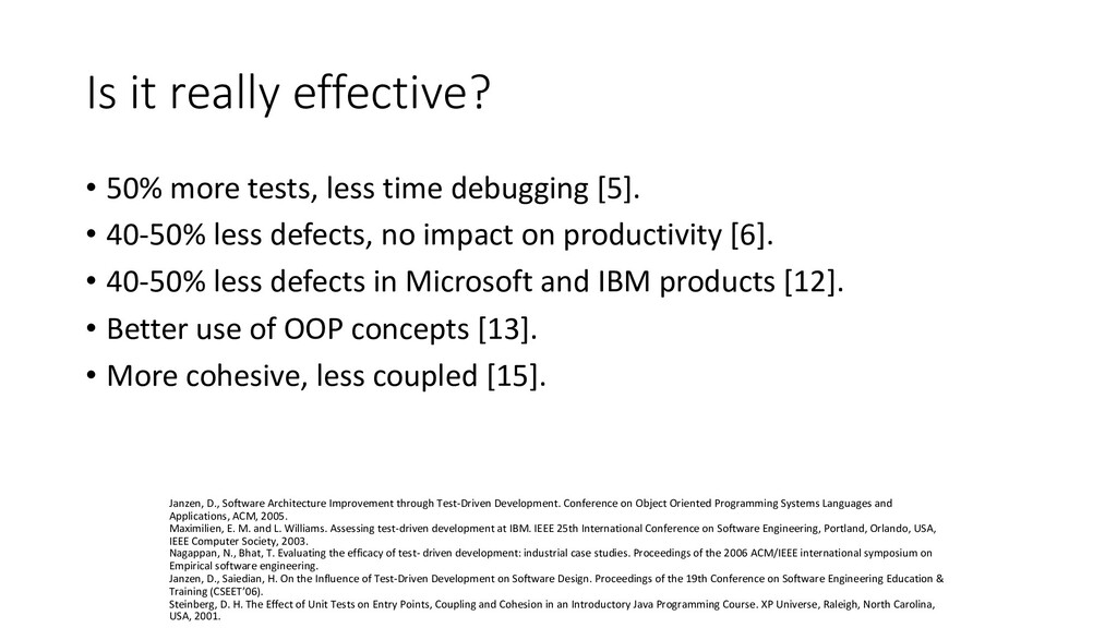 Is it really effective? • 50% more tests, less ...