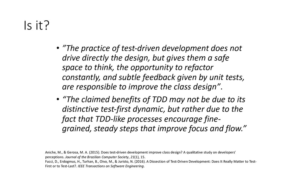 """Is it? • """"The practice of test-driven developme..."""