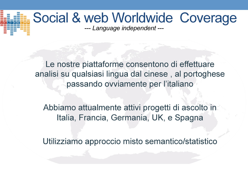 Social & web Worldwide Coverage --- Language in...
