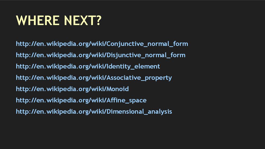 WHERE NEXT? http://en.wikipedia.org/wiki/Conjun...