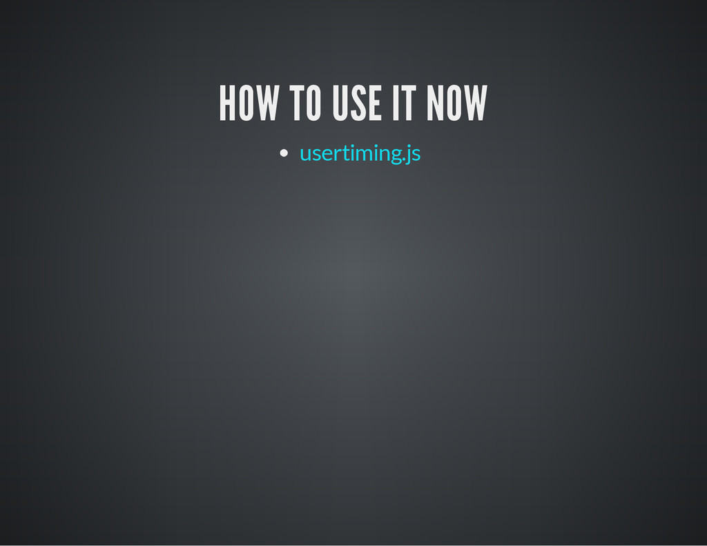 HOW TO USE IT NOW usertiming.js