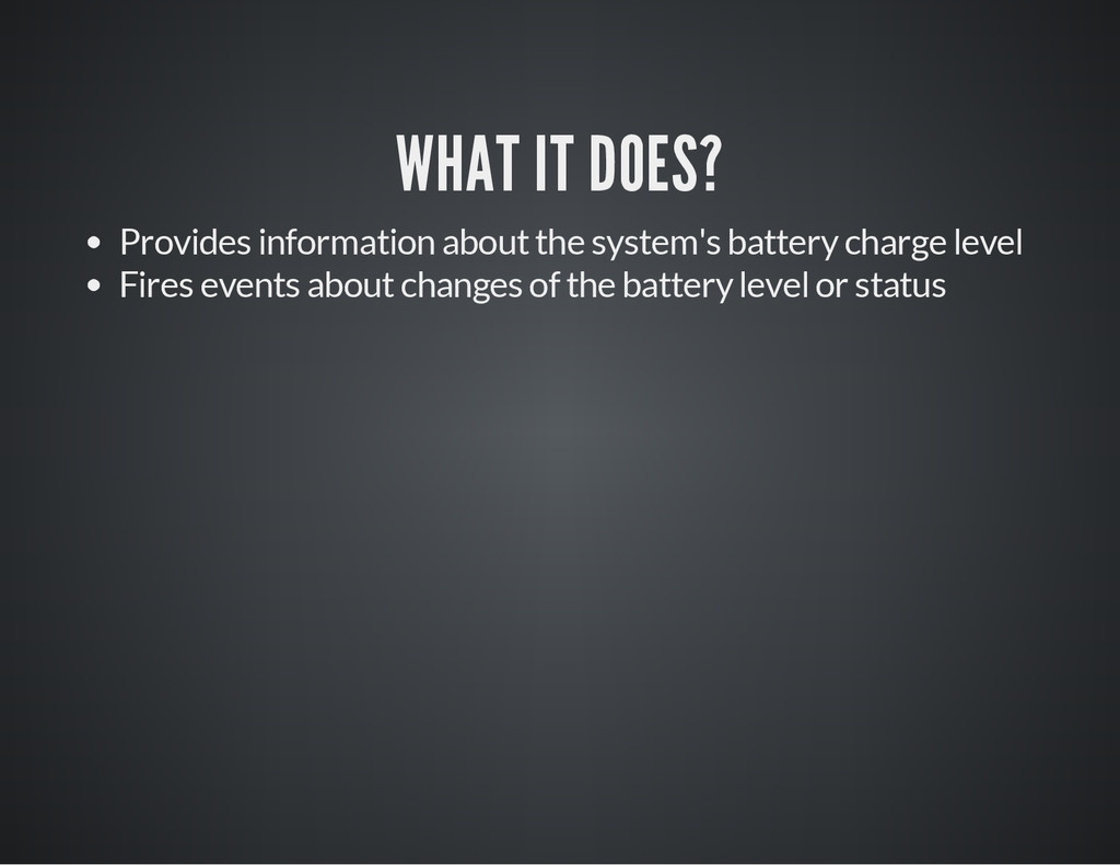 WHAT IT DOES? Provides information about the sy...