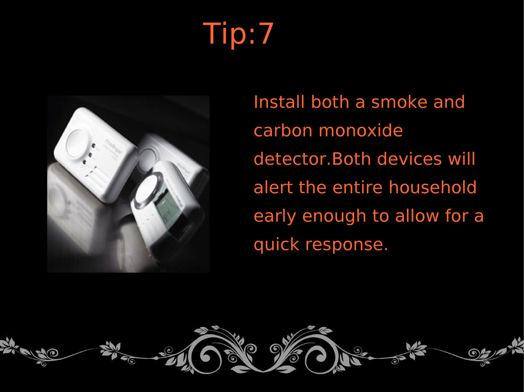 Install both a smoke and carbon monoxide detect...