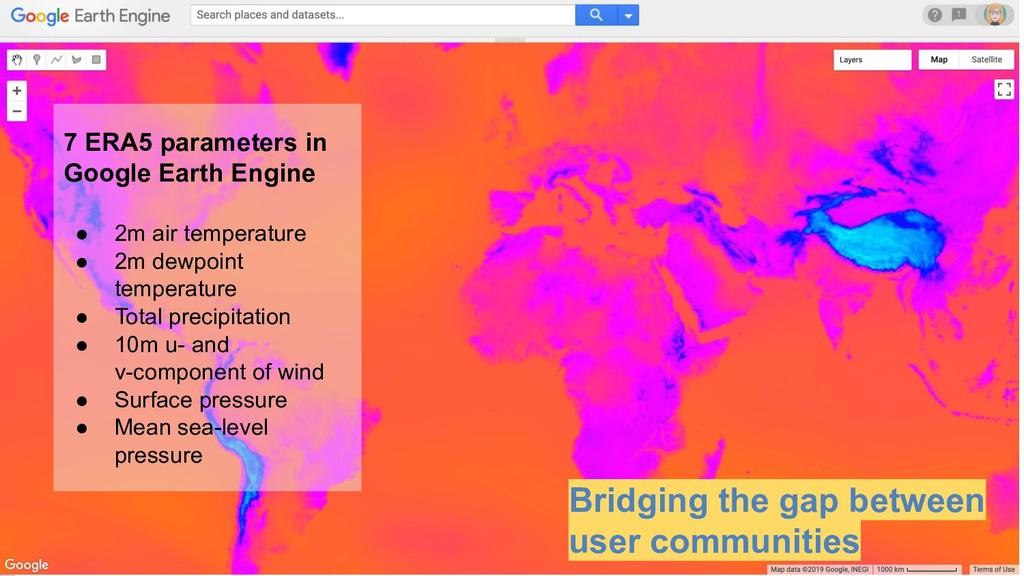October 29, 2014 7 ERA5 parameters in Google Ea...