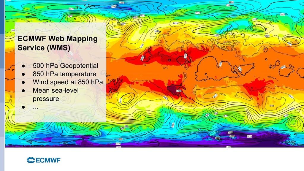 October 29, 2014 ECMWF Web Mapping Service (WMS...