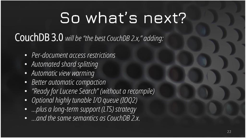 "CouchDB 3.0 will be ""the best CouchDB 2.x,"" add..."