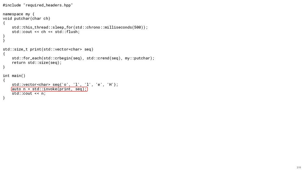 """#include """"required_headers.hpp"""" namespace my { ..."""