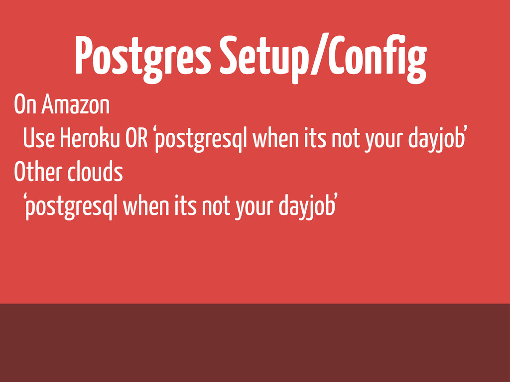 Postgres Setup/Config On Amazon Use Heroku OR '...