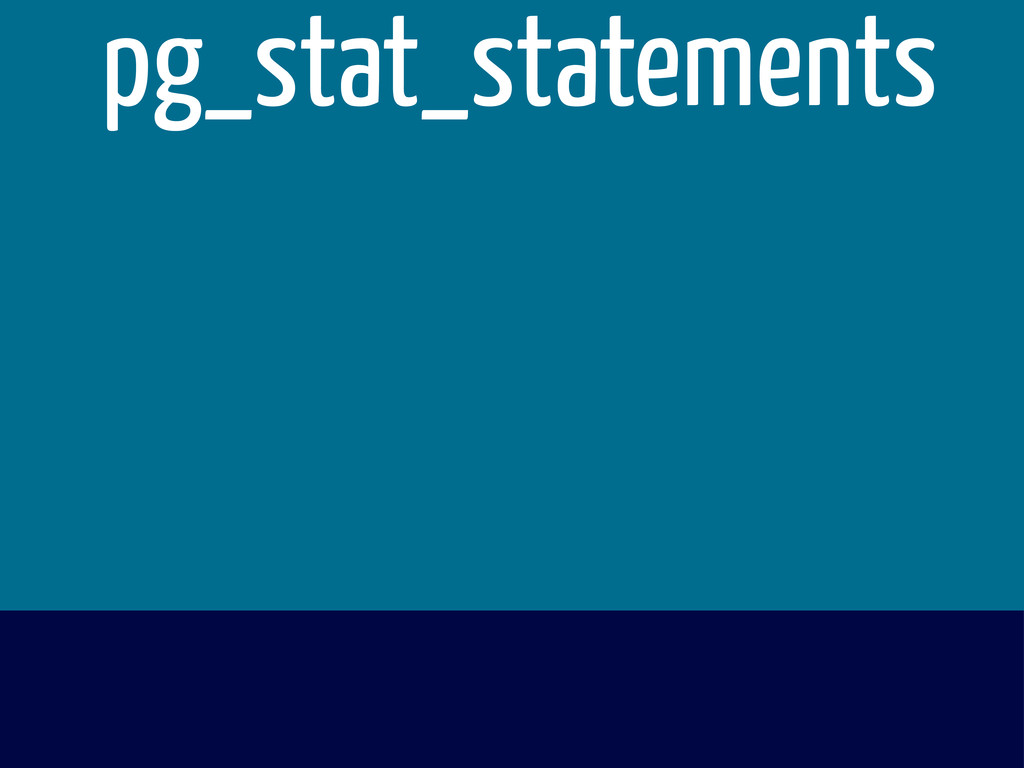 pg_stat_statements