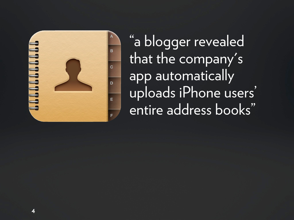 """4 """"a blogger revealed that the company's app au..."""