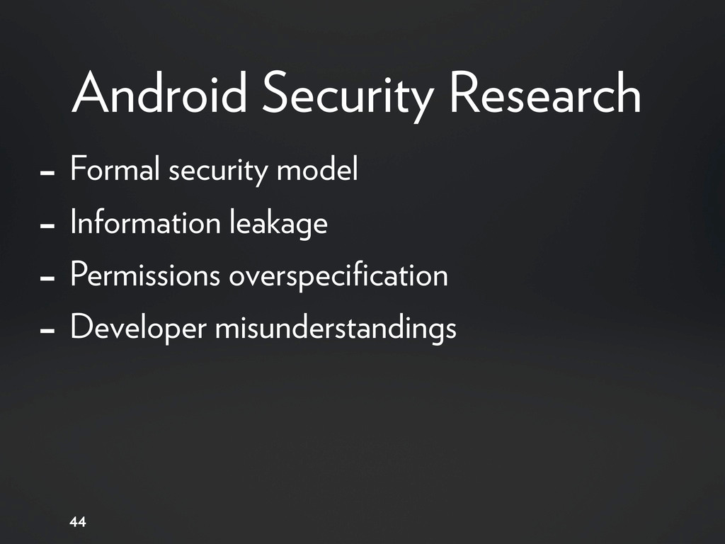 44 Android Security Research - Formal security ...