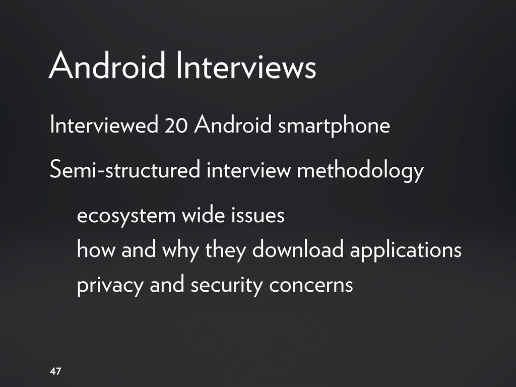 Android Interviews 47 Interviewed 20 Android sm...