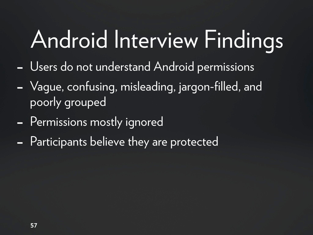 Android Interview Findings 57 - Users do not un...