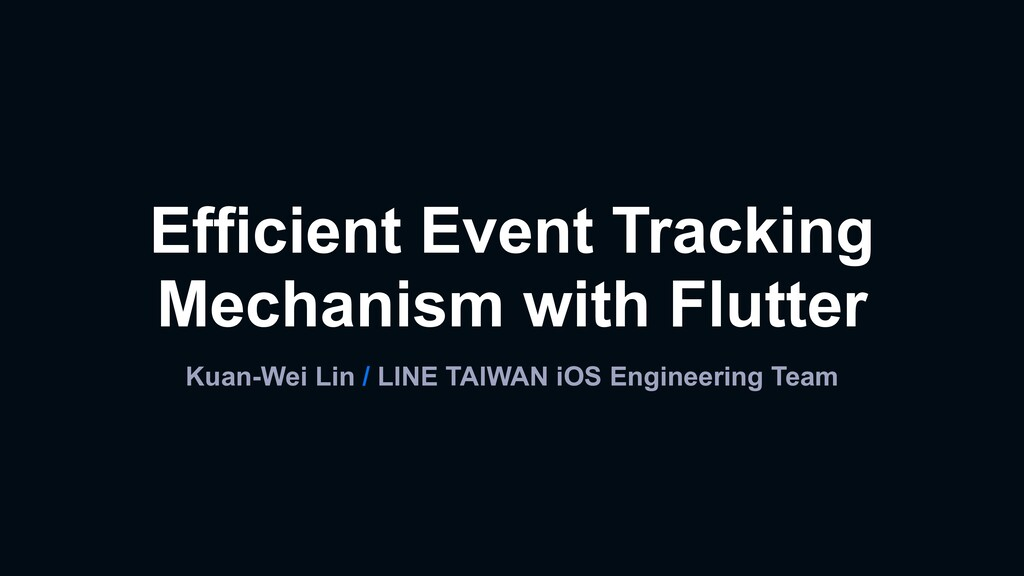 Kuan-Wei Lin / LINE TAIWAN iOS Engineering Team...
