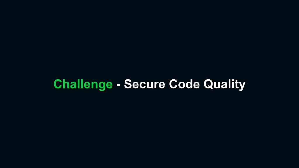 Challenge - Secure Code Quality