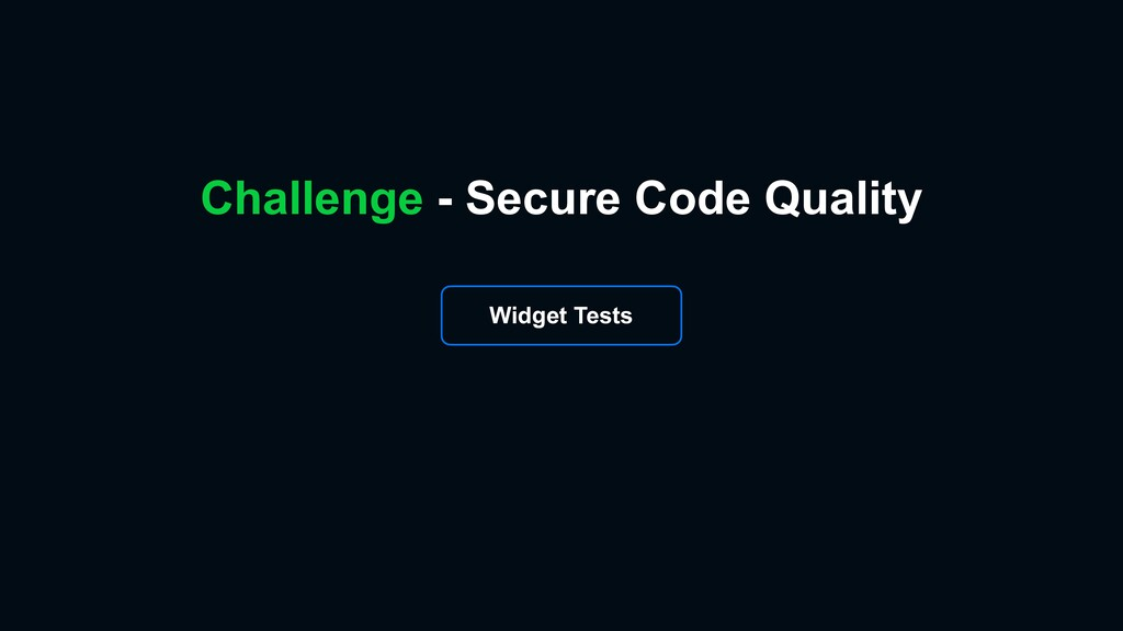 Challenge - Secure Code Quality Widget Tests