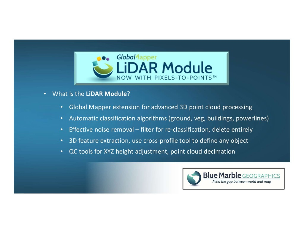 • What is the LiDAR Module? • Automatic classif...