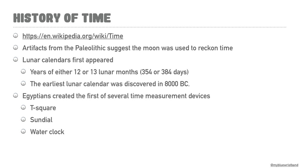 @mybluewristband HISTORY OF TIME  https://en.wi...