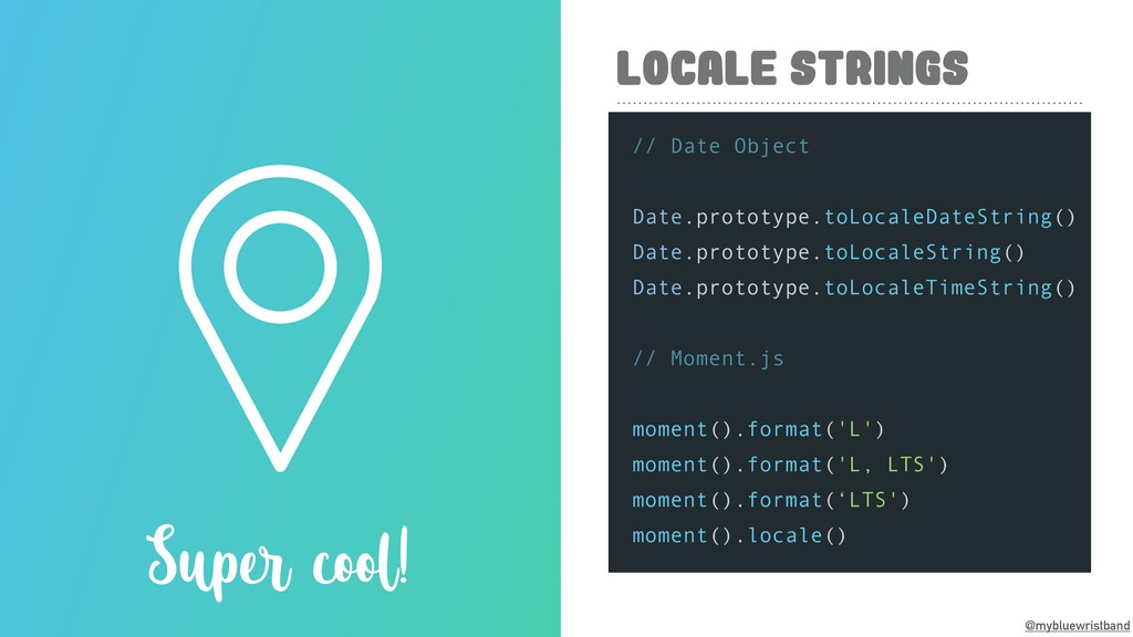 @mybluewristband LOCALE STRINGS Super cool! // ...