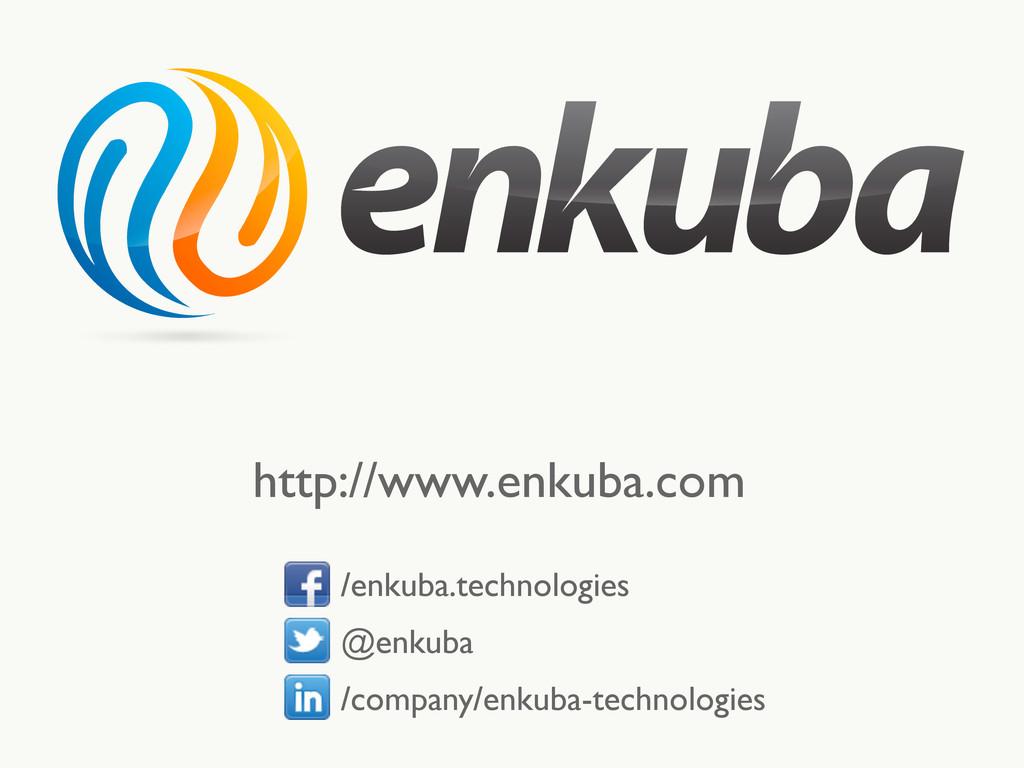 http://www.enkuba.com    /enkuba.technolog...