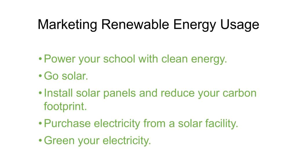 Marketing Renewable Energy Usage • Power your s...