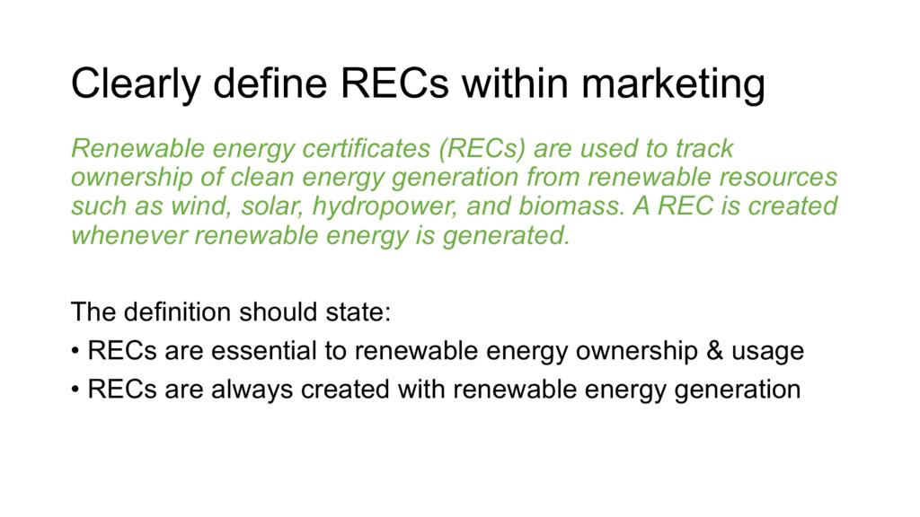 Renewable energy certificates (RECs) are used t...