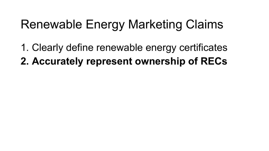 1. Clearly define renewable energy certificates...