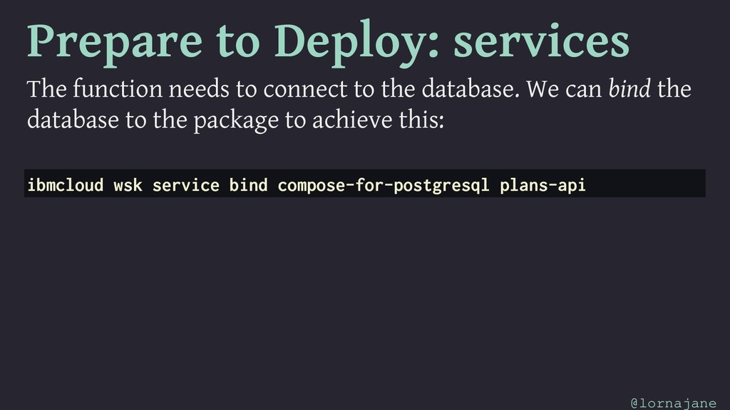 Prepare to Deploy: services The function needs ...