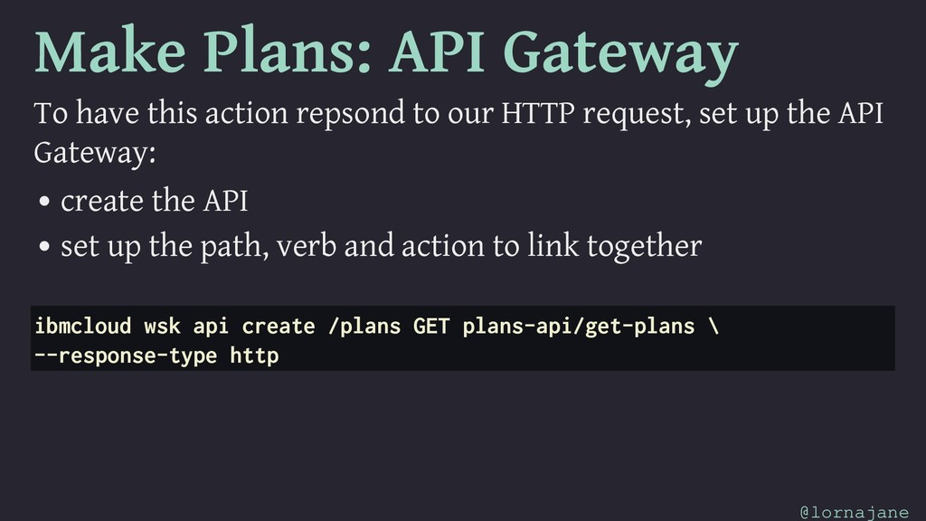 Make Plans: API Gateway To have this action rep...