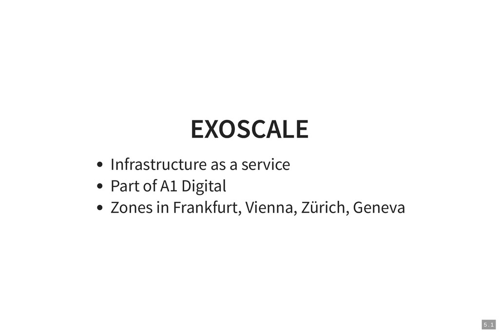 EXOSCALE EXOSCALE Infrastructure as a service P...