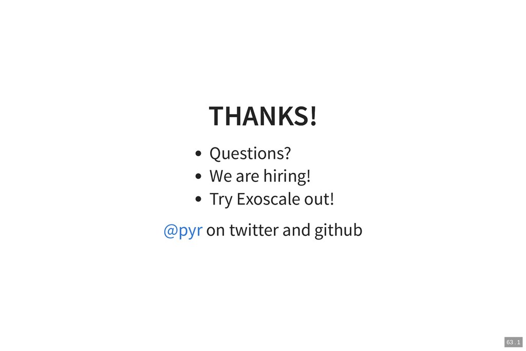 THANKS! THANKS! Questions? We are hiring! Try E...