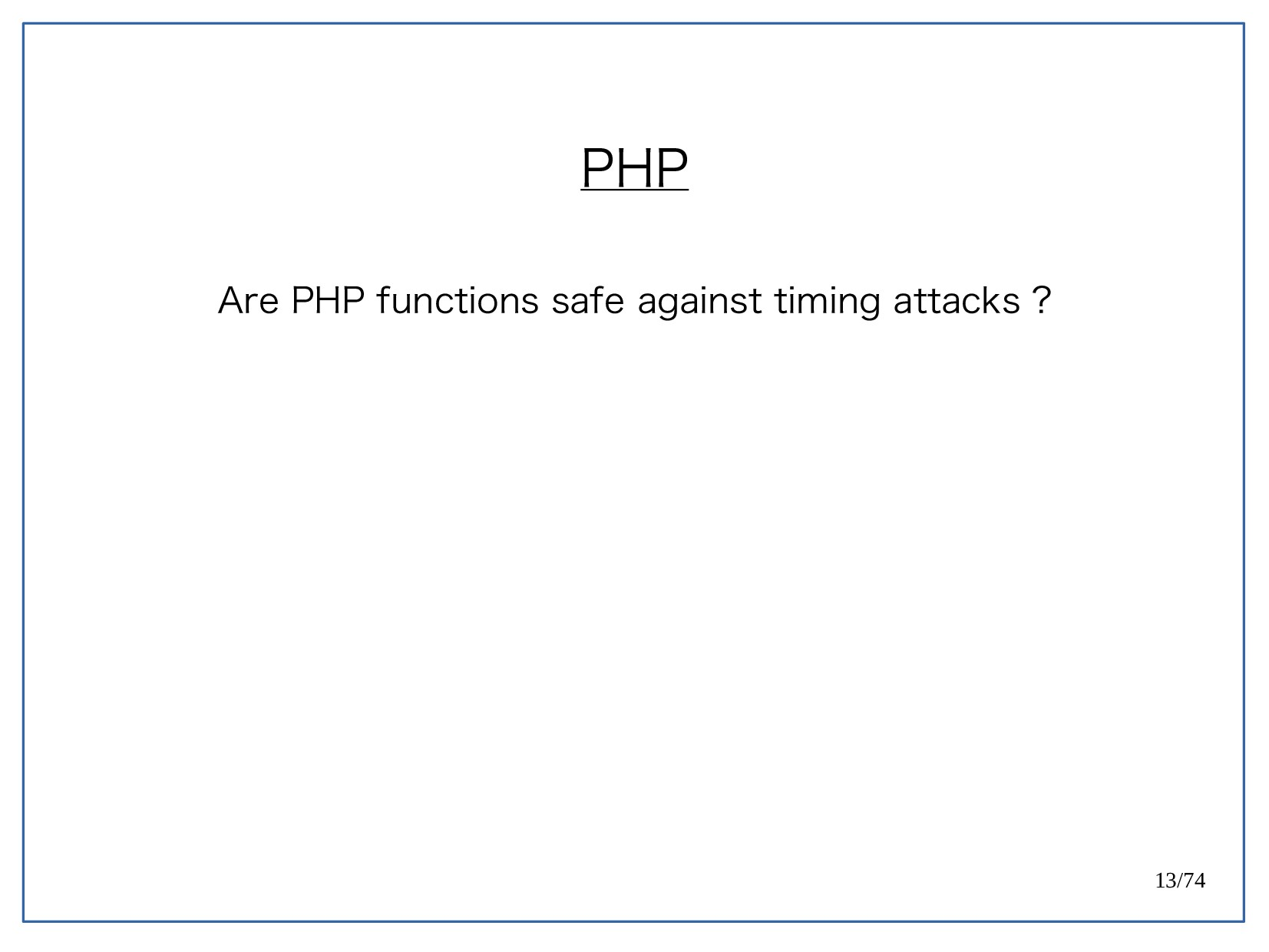 13/74 PHP Are PHP functions safe against timing...