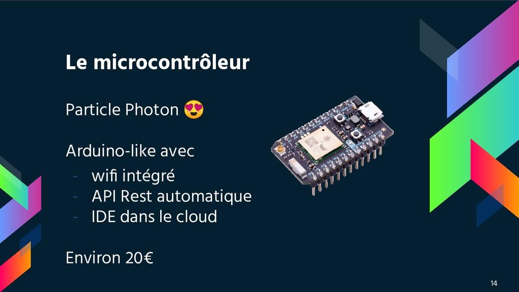 Le microcontrôleur Particle Photon  Arduino-lik...