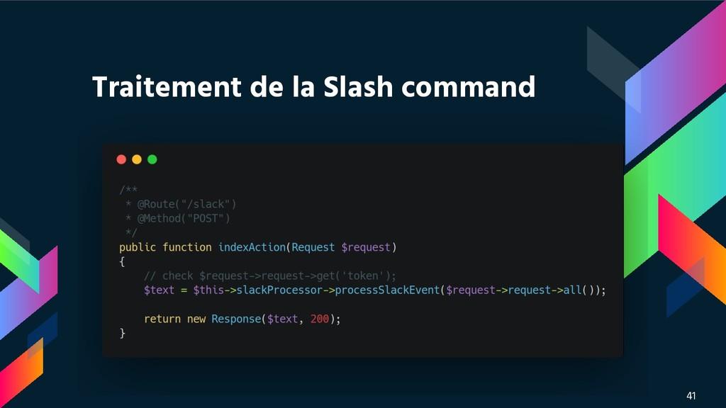Traitement de la Slash command 41