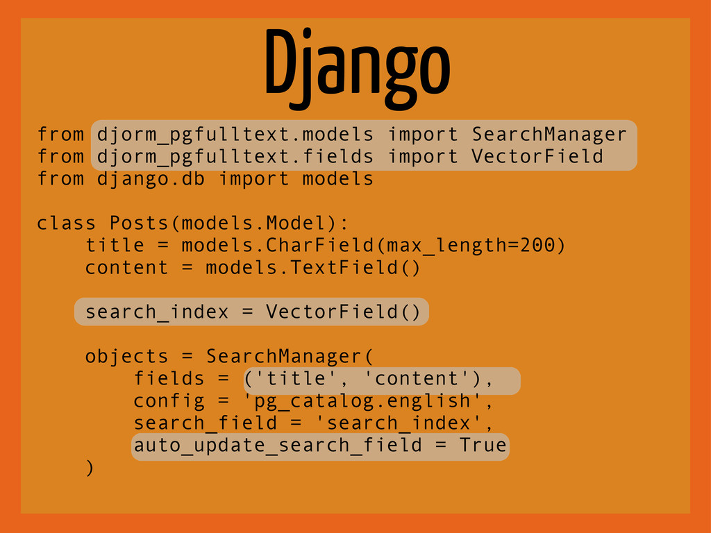Django from djorm_pgfulltext.models import Sear...