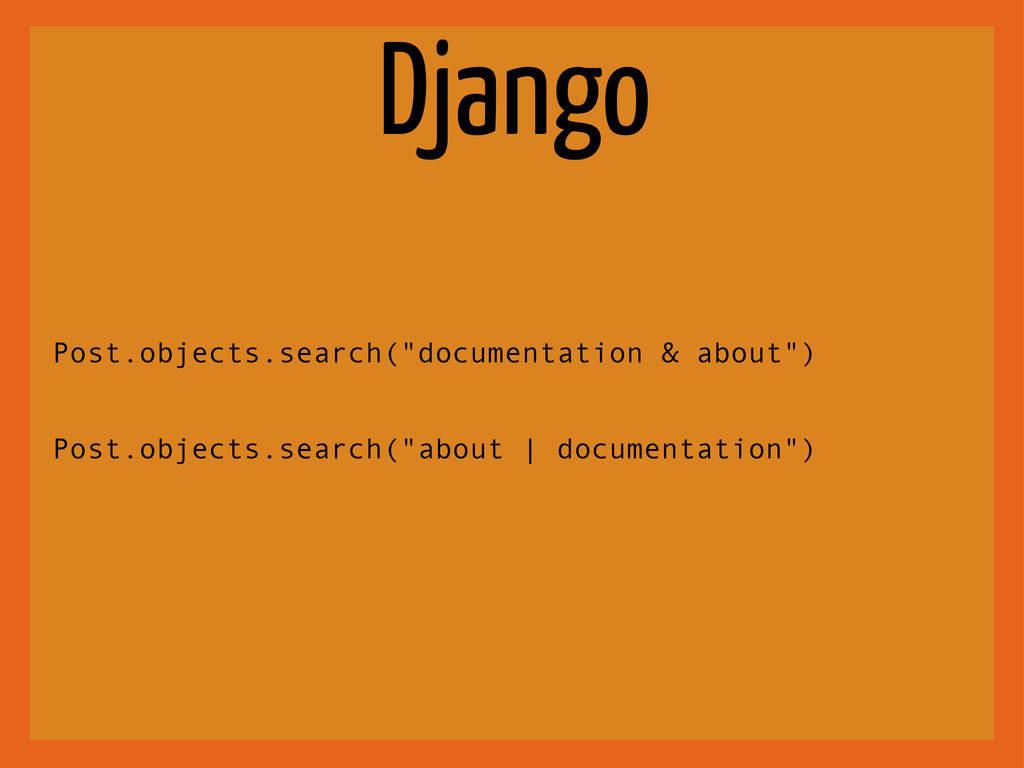 "Django Post.objects.search(""documentation & abo..."