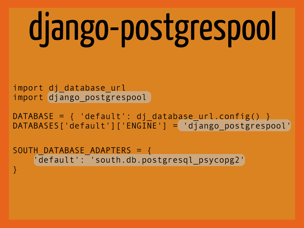 django-postgrespool import dj_database_url impo...