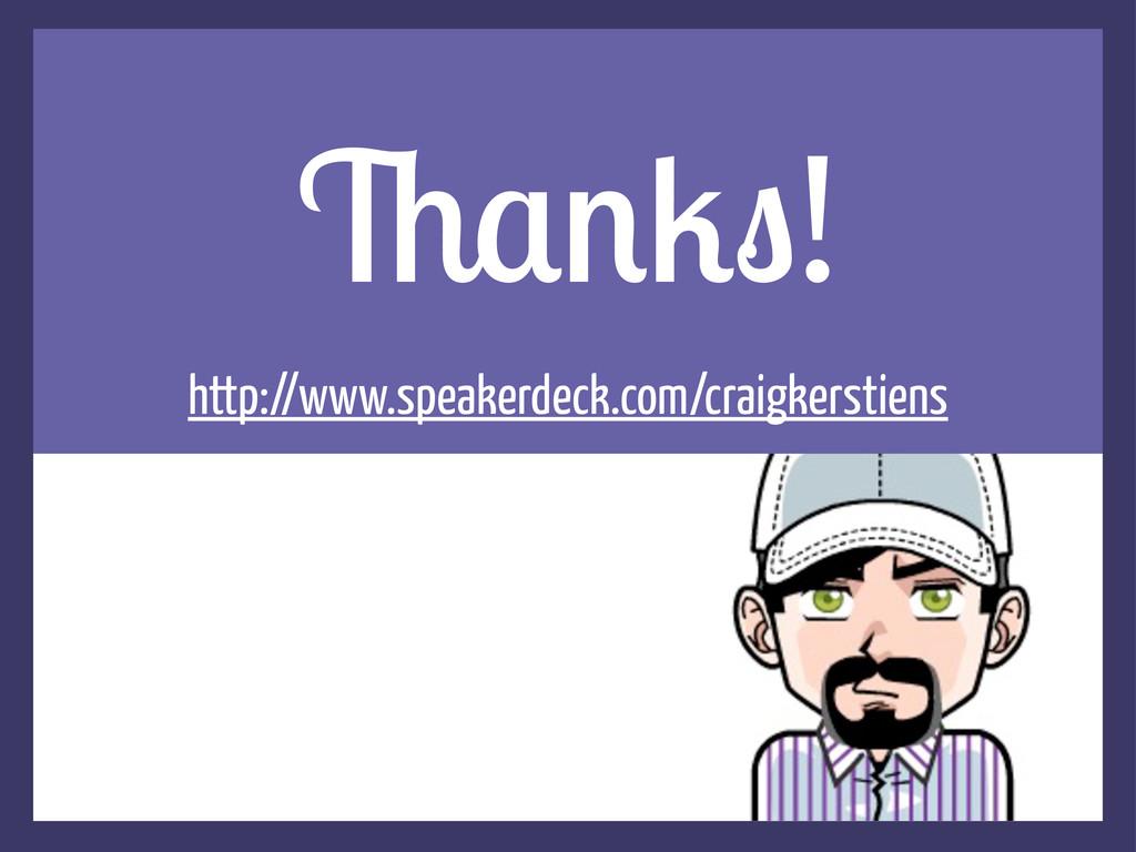 5+#1.! http://www.speakerdeck.com/craigkerstiens
