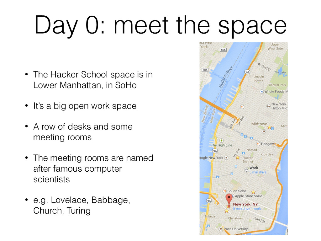 Day 0: meet the space • The Hacker School space...