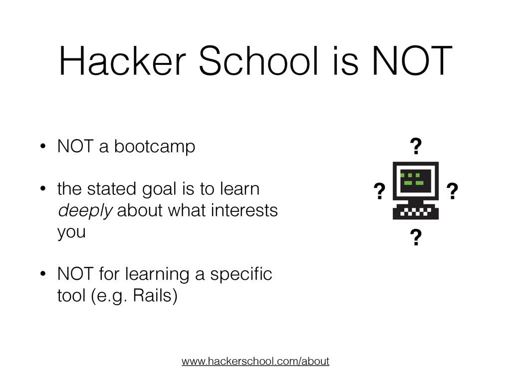 Hacker School is NOT ? ? ? ? www.hackerschool.c...