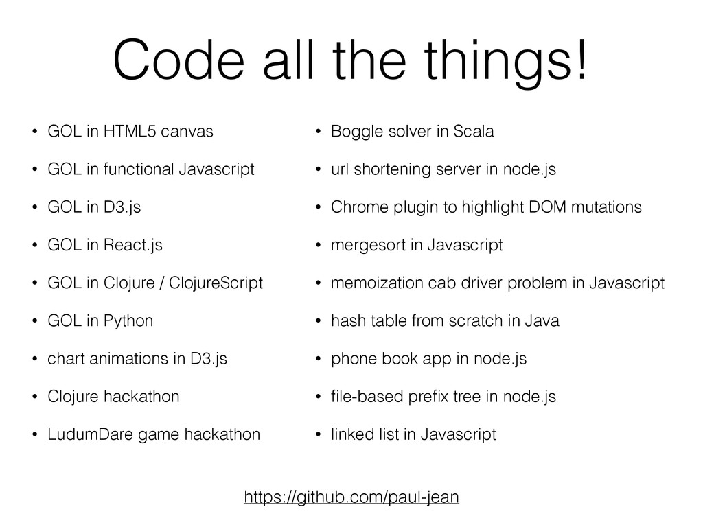 Code all the things! • GOL in HTML5 canvas • GO...