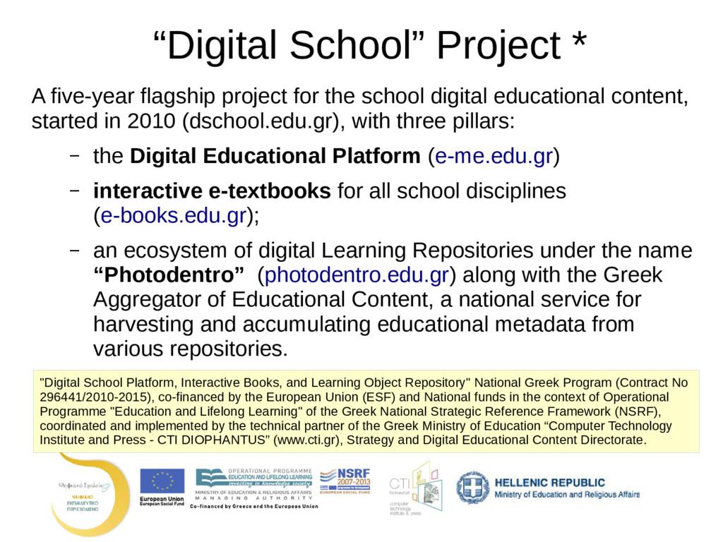 """Digital School"" Project * A five-year flagship..."