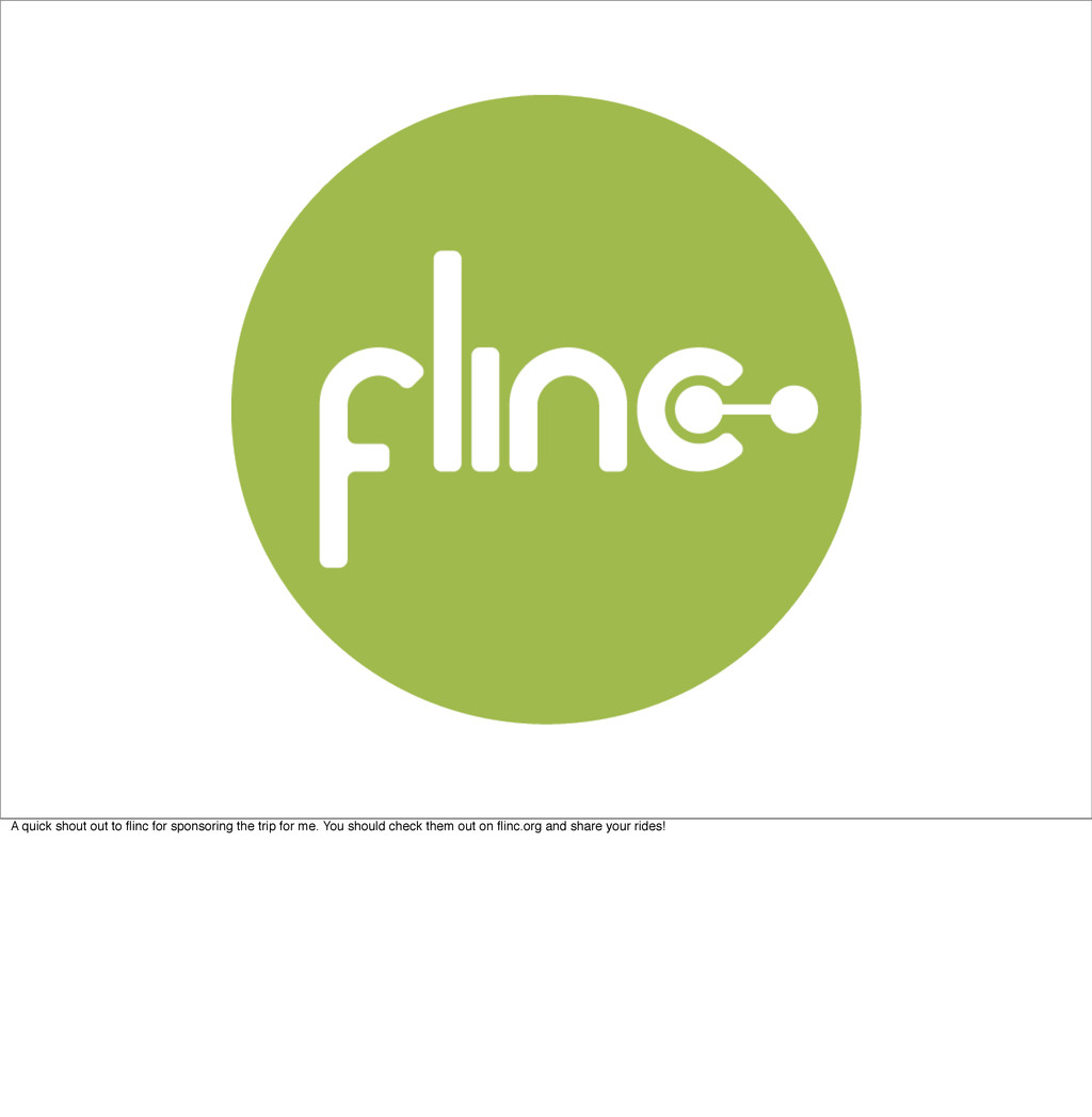 A quick shout out to flinc for sponsoring the tr...