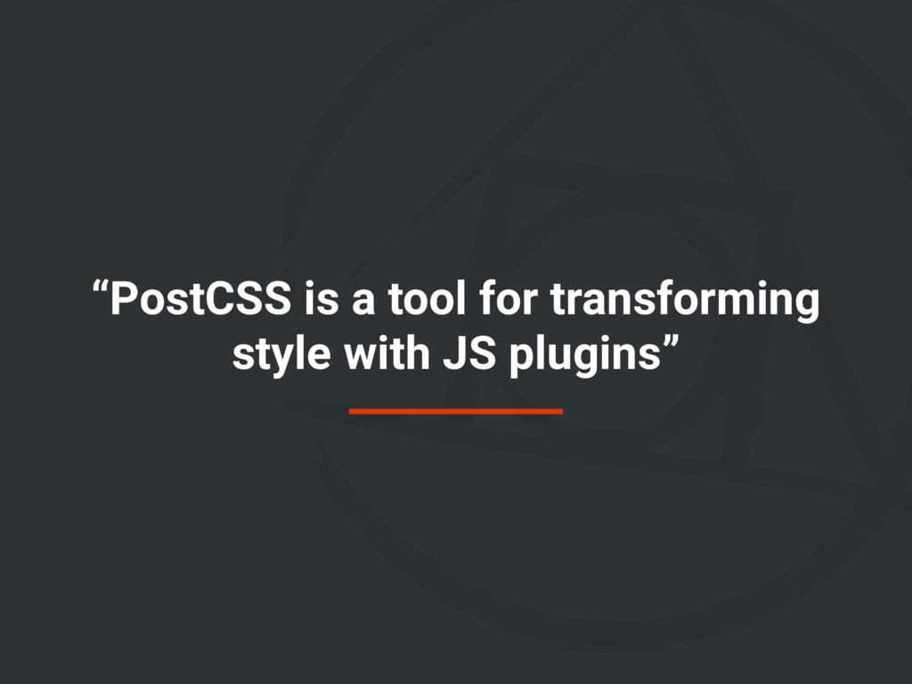 """PostCSS is a tool for transforming style with ..."