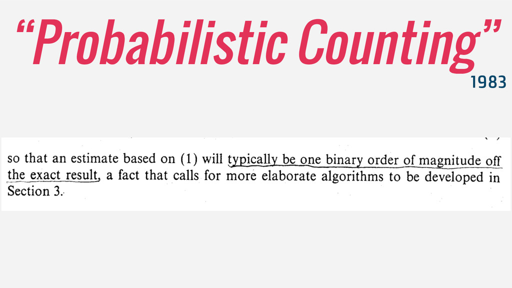 """""""Probabilistic Counting"""" 1983"""