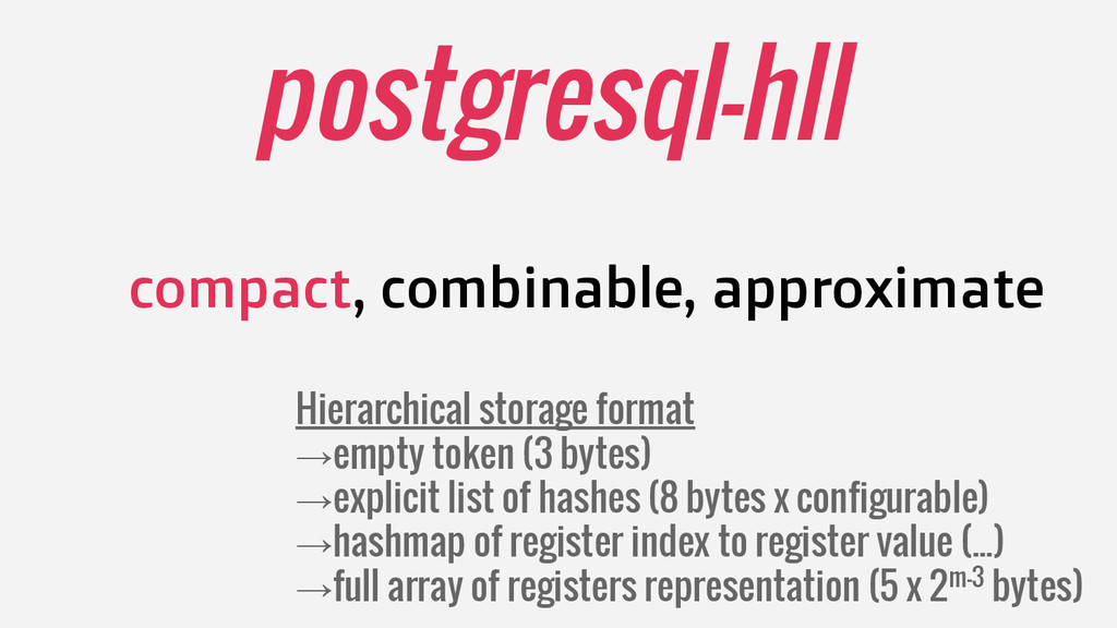 postgresql-hll compact, combinable, approximate...