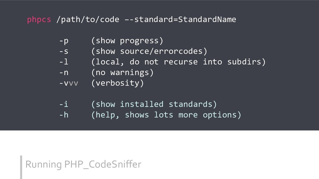 Running PHP_CodeSniffer phpcs /path/to/code –-s...