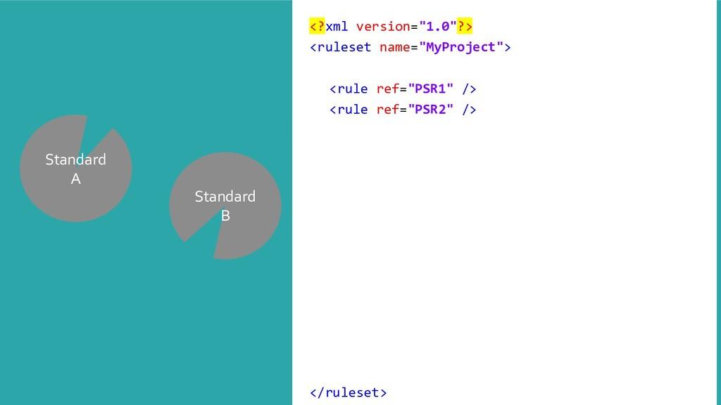 """Standard A Standard B <?xml version=""""1.0""""?> <ru..."""